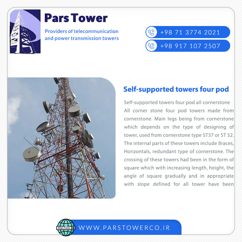 Self supported towers four pod